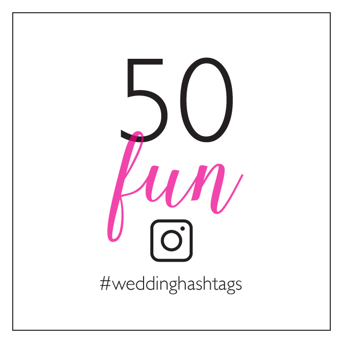 50 fun wedding hashtags