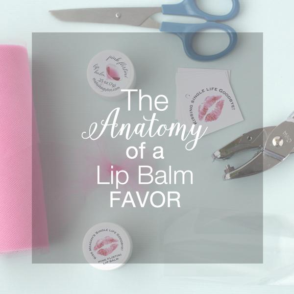 anatomy of a lip balm favor