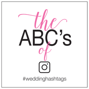 wedding hashtag abcs