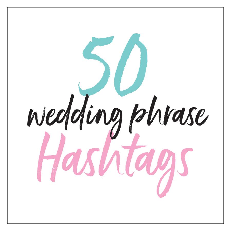 Wedding Hashtags Inspiration