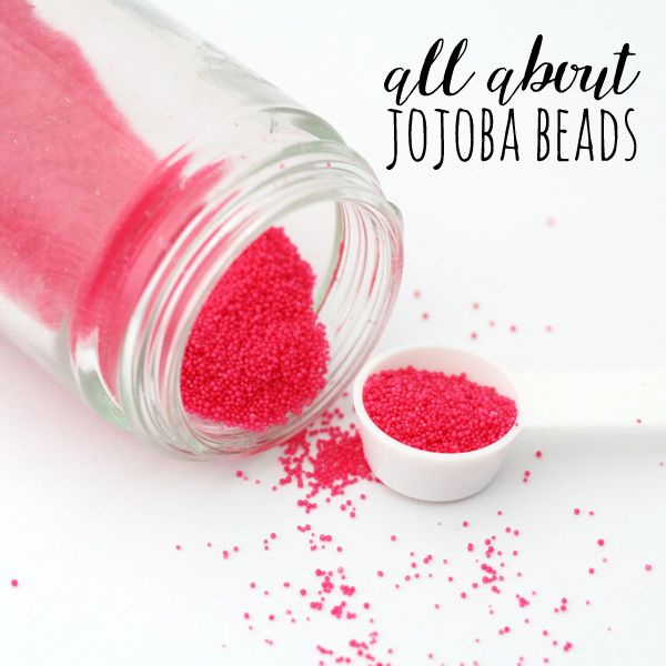 all about jojoba beads