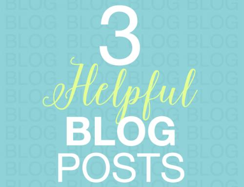 3 Helpful Blog Posts