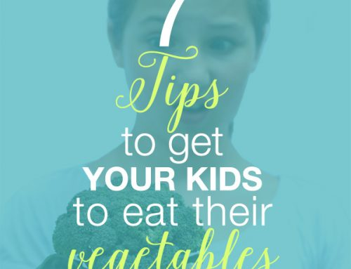 7 Tips to Get Your Kids to Eat Their Vegetables