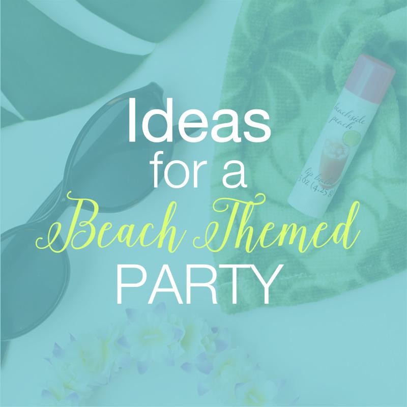ideas for a beach themed party