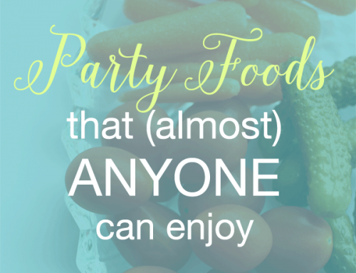 Party Foods That (Almost) Anyone Can Enjoy
