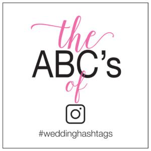 wedding hashtag abc s an alphabet of alliterations the favor stylist