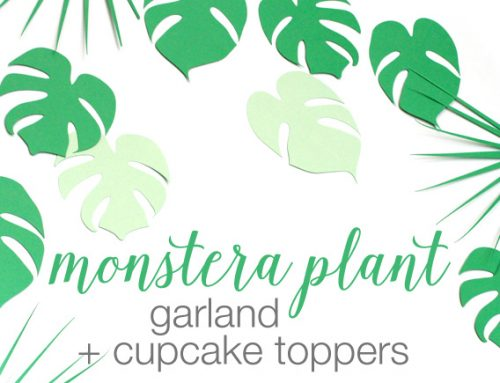 Monstera Plant Garland + Cupcake Toppers