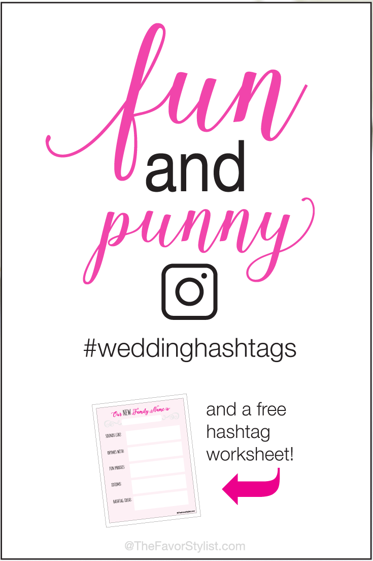funny pun wedding hashtags tips and a free worksheet
