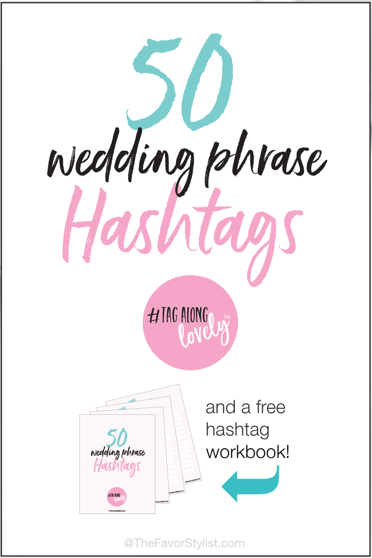 50 Wedding Phrase Hashtags | Wedding Hashtags Inspiration