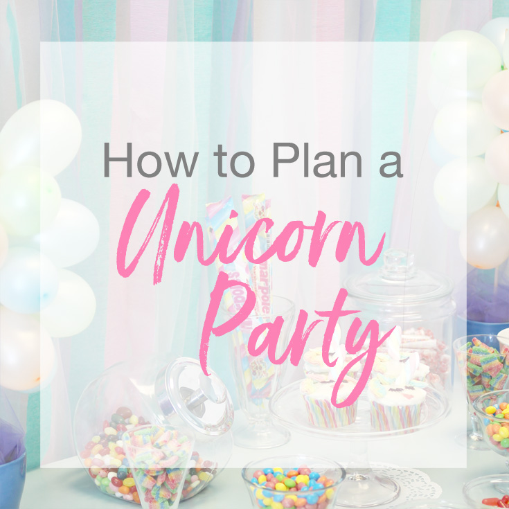 Unicorn Party | How to Plan a Sweet Party Table - The Favor Stylist